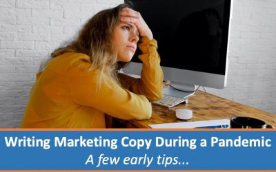 Writing marketing copy during a pandemic. A few early tips…